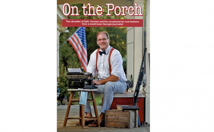 "Photo submitted — Former Hartwell Sun reporter Will Davis is featured on the cover of his book, ""On the Porch."""